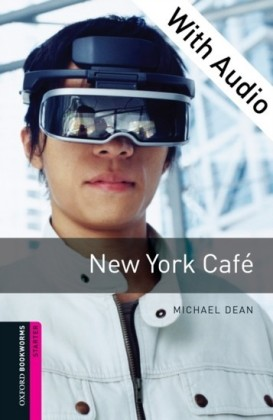 New York Cafe - With Audio Starter Level Oxford Bookworms Library