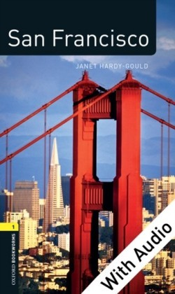 San Francisco - With Audio Level 1 Factfiles Oxford Bookworms Library