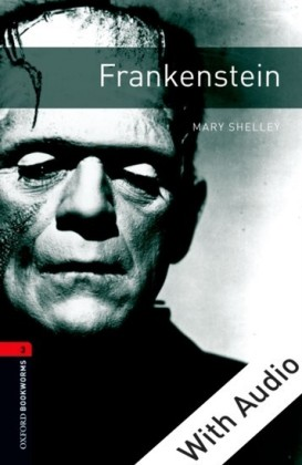Frankenstein - With Audio Level 3 Oxford Bookworms Library