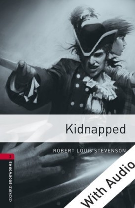 Kidnapped - With Audio Level 3 Oxford Bookworms Library