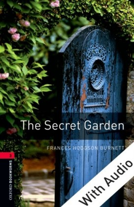 Secret Garden - With Audio Level 3 Oxford Bookworms Library