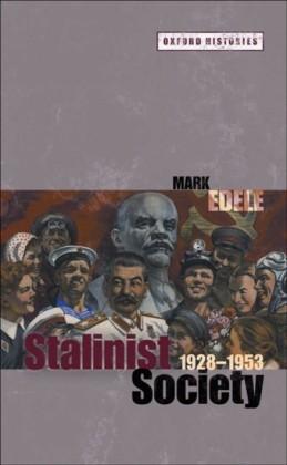 Stalinist Society: 1928-1953
