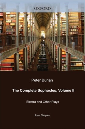 Complete Sophocles: Volume II: Electra and Other Plays