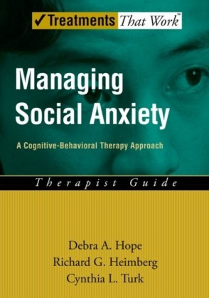Managing Social Anxiety: A Cognitive-Behavioral Therapy Approach Therapist Guide