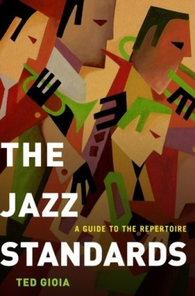 Jazz Standards: A Guide to the Repertoire