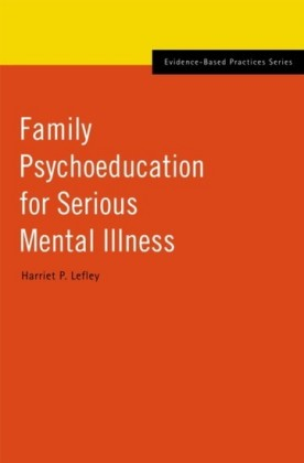 Family Psychoeducation for Serious Mental Illness