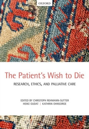 Patients Wish to Die: Research, Ethics, and Palliative Care