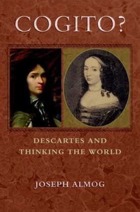 Cogito?: Descartes and Thinking the World