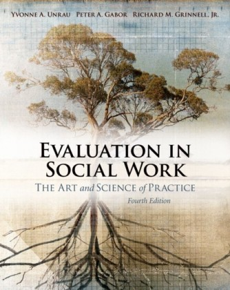 Evaluation in Social Work: The Art and Science of Practice