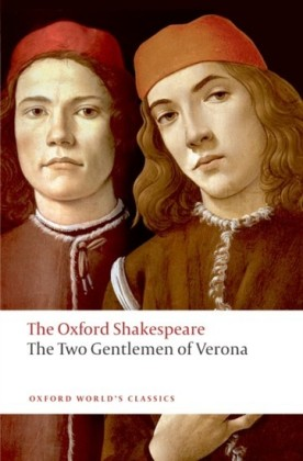 Two Gentlemen of Verona: The Oxford Shakespeare