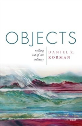 Objects: Nothing out of the Ordinary