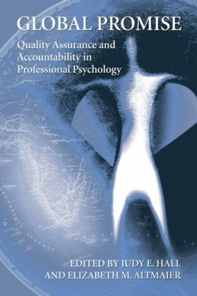 Global Promise: Quality Assurance and Accountability in Professional Psychology