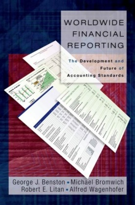 Worldwide Financial Reporting: The Development and Future of Accounting Standards
