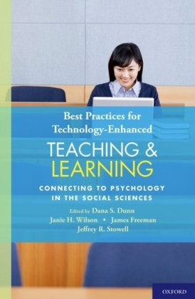 Best Practices for Technology-Enhanced Teaching and Learning: Connecting to Psychology and the Social Sciences