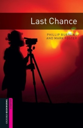 Last Chance Starter Level Oxford Bookworms Library