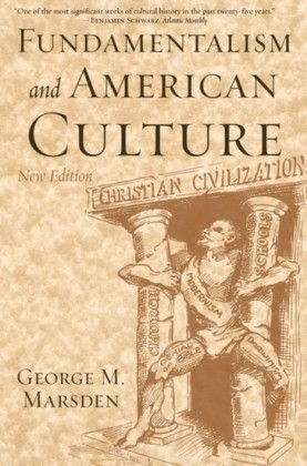 Fundamentalism and American Culture