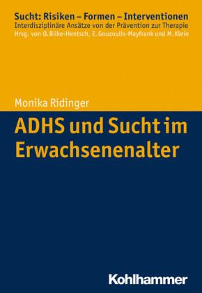 ADHS und Sucht im Erwachsenenalter