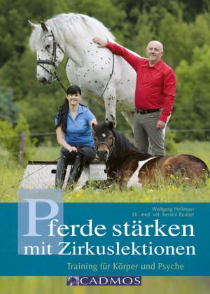 Pferde stärken mit Zirkuslektionen