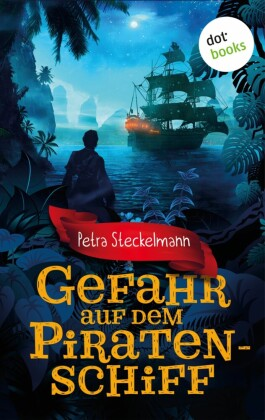 Gefahr auf dem Piratenschiff