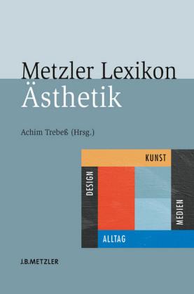 Metzler Lexikon Ästhetik