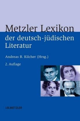 Metzler Lexikon der deutsch-jüdischen Literatur