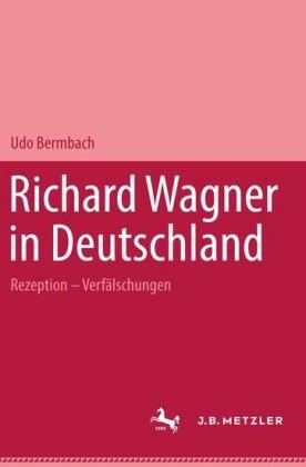 Richard Wagner in Deutschland
