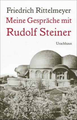 Meine Gespräche mit Rudolf Steiner