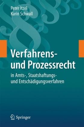 Verfahrens- und Prozessrecht in Amts-, Staatshaftungs- und Entschädigungsverfahren
