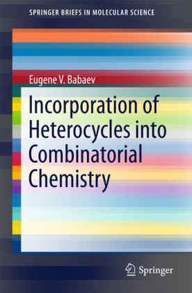 Incorporation of Heterocycles into Combinatorial Chemistry