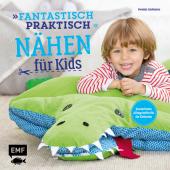 Fantastisch praktisch - Nähen für Kids Cover