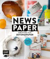 Newspaper - Kreatives aus Zeitungspapier Cover