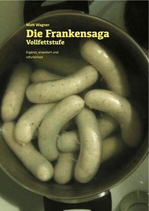 Die Frankensaga - Vollfettstufe