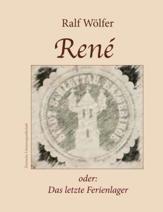 René oder: Das letzte Ferienlager