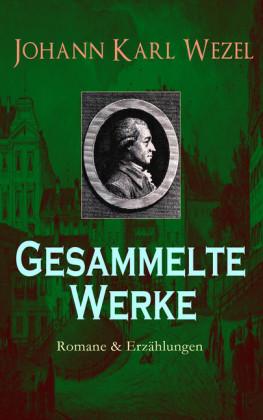 Gesammelte Werke: Romane & Erzählungen