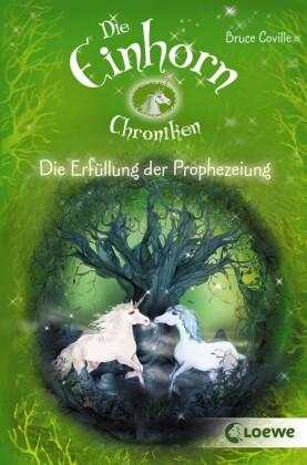Die Einhorchroniken 4 - Die Erfüllung der Prophezeiung