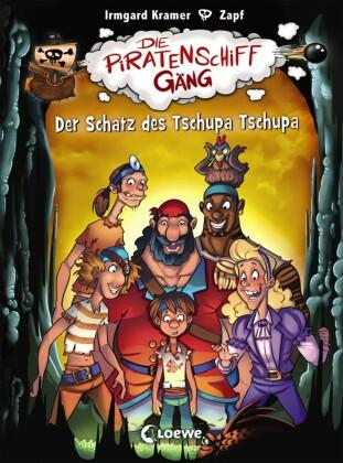 Die Piratenschiffgäng 4 - Der Schatz des Tschupa Tschupa