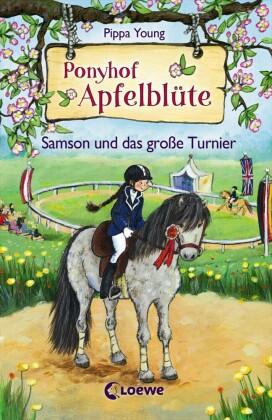 Ponyhof Apfelblüte 9 - Samson und das große Turnier