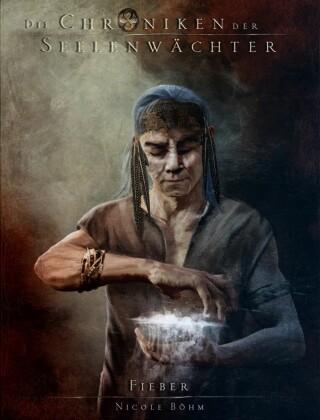 Die Chroniken der Seelenwächter - Band 19: Fieber (Urban Fantasy)