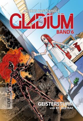 Gladium 6: Geistersturm