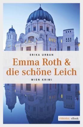 Emma Roth & die schöne Leich