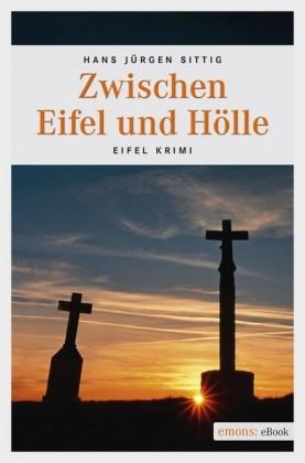 Zwischen Eifel und Hölle