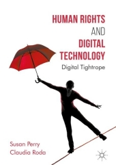 Human Rights and Digital Technology