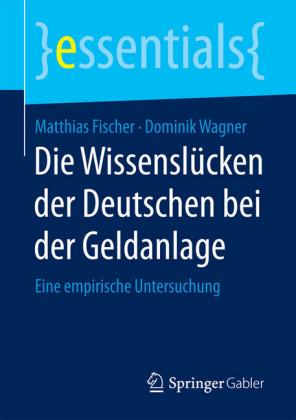 Die Wissenslücken der Deutschen bei der Geldanlage