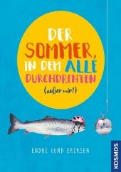 Der Sommer, in dem alle durchdrehten (außer mir!) Cover