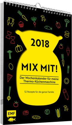 MIX MIT! Der Wochenkalender für meine Thermo-Küchenmaschine 2018