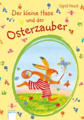 Der kleine Hase und der Osterzauber
