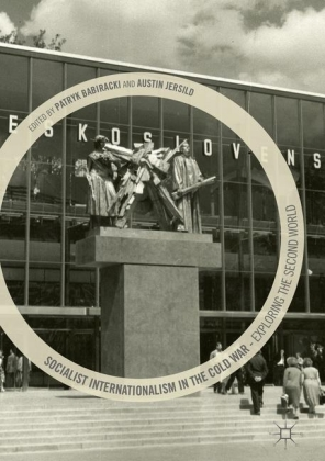 Socialist Internationalism in the Cold War