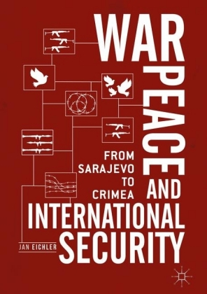 War, Peace and International Security