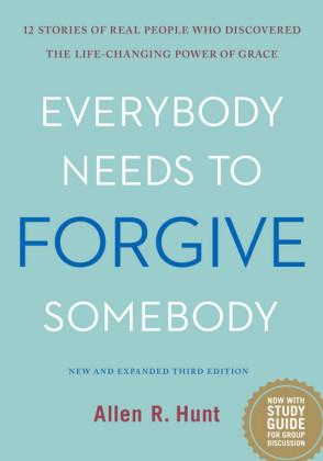 Everybody Needs to Forgive Somebody