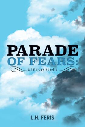 Parade of Fears: A Literary Novella